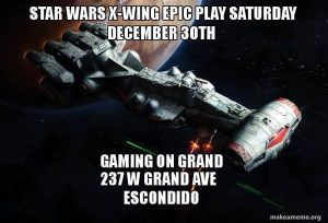 Star Wars X-Wing Epic Play @ Gaming on Grand